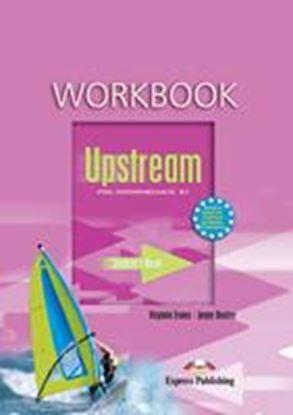 Εικόνα της UPSTREAM PRE-INTERMEDIATE B1 WORKBOOKSTUDENT'S