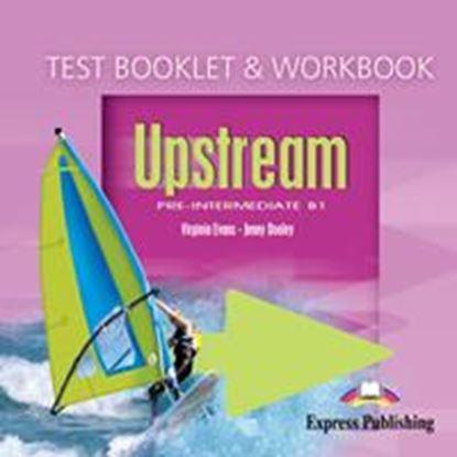 Εικόνα της UPSTREAM PRE-INTERMEDIATE B1 WORKBOOK & TEST BOOKLET CLASS CD