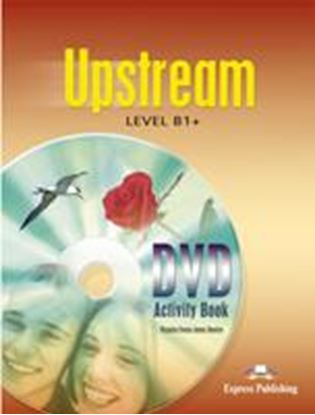 Εικόνα της UPSTREAM LEVEL B1+ DVD ACTIVITY BOOK