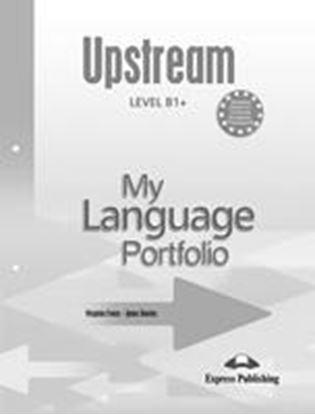 Εικόνα της UPSTREAM LEVEL B1+ MY LANGUAGE PORTFOL IO