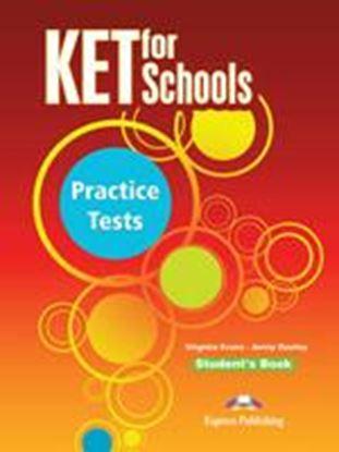 Εικόνα της KET FOR SCHOOLS PRACTICE TESTS STUDENT'S BOOK (INTERNATIONAL)
