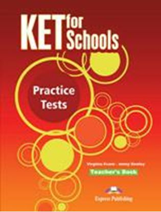 Εικόνα της KET FOR SCHOOLS PRACTICE TESTS TEACHER'S BOOK (INTERNATIONAL) - OVERPRINTED