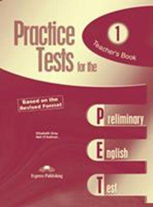 Εικόνα της PRACTICE TEST FOR THE PET 1 BASED ON THE REVISED FORMAT TEACHER' S BOOK- OVERPRINTED