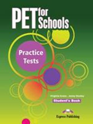 Εικόνα της PET FOR SCHOOLS PRACTICE TESTS STUDENTS BOOK (INTERNATIONAL)