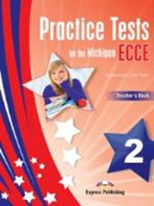 Εικόνα της PRACTICE TESTS FOR THE MICHIGAN ECCE 2 TEACHER'S BOOK (NEW)- OVE RPRINTED