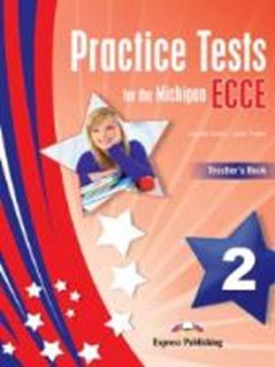 Εικόνα της PRACTICE TESTS FOR THE MICHIGAN ECCE 2 TEACHER'S BOOK (NEW)- OVE RPRINTED