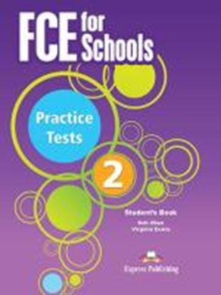 Εικόνα της FCE FOR SCHOOLS PRACTICE TESTS 2 STUDENT'S BOOK REVISED (INTERNA TIONAL)