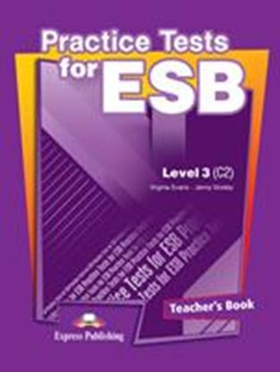 Εικόνα της PRACTICE TESTS FOR ESB LEVEL 3(C2) TEA CHER'S BOOK  - OVERPRINTED