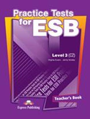 Εικόνα της PRACTICE TESTS FOR ESB LEVEL 3(C2) TEACHER'S BOOK - OVERPRINTED