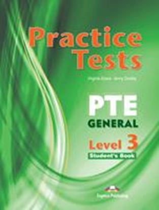 Εικόνα της PRACTICE TESTS PTE GENERAL LEVEL 3 STUDENTS BOOK B2