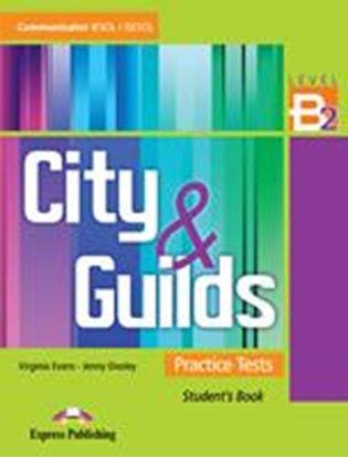 Εικόνα της CITY AND GUILDS LEVEL B2 PRACTICE TESTS STUDENTS BOOK