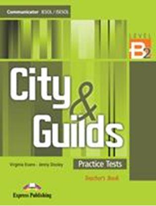Εικόνα της CITY & GUILDS PRACTICE TESTS LEVEL B2 TEACHER'S BOOK  - OVERPRINTED