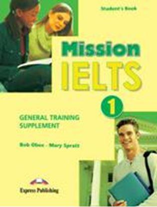 Εικόνα της MISSION IELTS 1 GENERAL TRAINING SUPPLEMENT