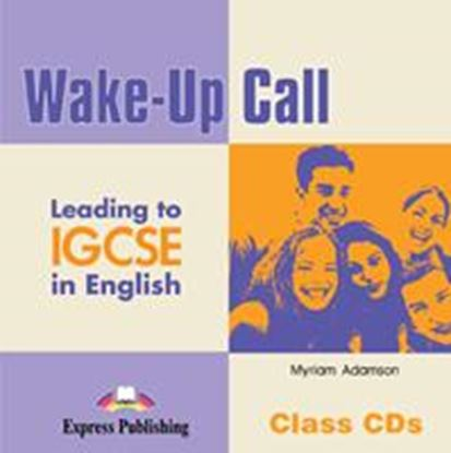 Εικόνα της WAKE-UP CALL LEADING TO IGCSE IN ENGLISH CLASS CDs (SET OF 2)