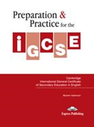 Εικόνα της PREPARATION & PRACTICE FOR THE IGCSE IN ENGLISH STUDENT'S BOOK