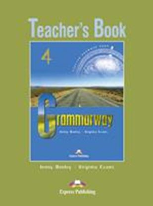 Εικόνα της GRAMMARWAY 4 TEACHER'S BOOK