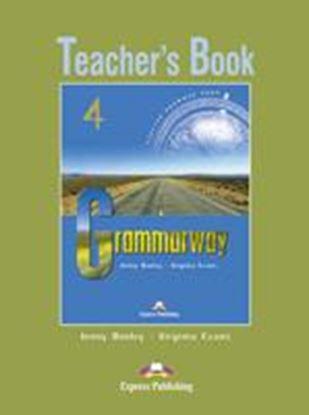 Εικόνα της GRAMMARWAY 4 TEACHER'S BOOK