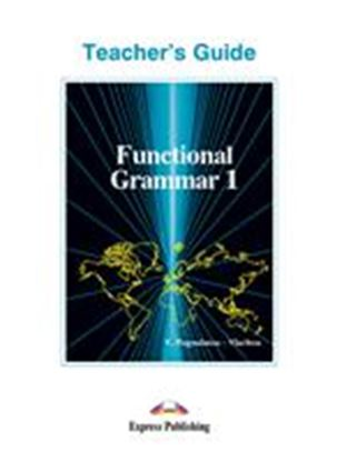 Εικόνα της FUNCTIONAL GRAMMAR 1 TEACHER'S GUIDE