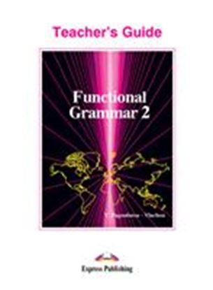 Εικόνα της FUNCTIONAL GRAMMAR 2 TEACHER'S GUIDE