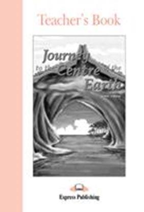 Εικόνα της JOURNEY TO THE CENTRE OF THE EARTH TEA CHER'S BOOK