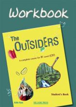 Εικόνα της THE OUTSIDERS B1 Workbook S/B