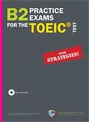 Εικόνα της B2 PRACTICE EXAMS FOR THE TOEIC TEST SELF STUDY EDITION & 5CDS (ΚΑΤΑΡΓΗΘΗΚΕ)