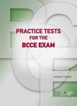 Εικόνα της PRACTICE TESTS FOR THE BCCE EXAM STUDENT'S BOOK