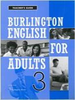 Εικόνα της BURLINGTON ENGLISH FOR ADULTS 3 TCHRGUIDE