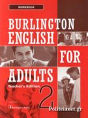 Εικόνα της BURLINGTON ENGLISH FOR ADULTS 2 TCHRS WB
