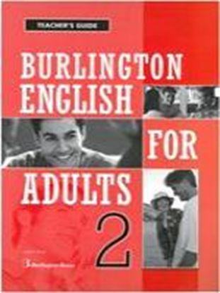 Εικόνα της BURLINGTON ENGLISH FOR ADULTS 2 TCHRGUIDE