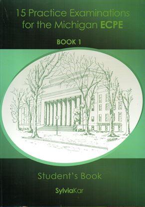 Εικόνα της 15 Practice Examinations for the Michigan ECPE Book 1 - Student' s Book