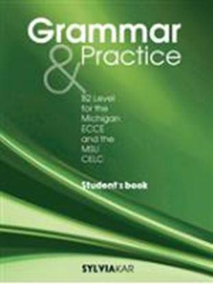Εικόνα της Grammar & Prctice for the Michigan ECCΕ and the MSU CELC - Stude er's Book