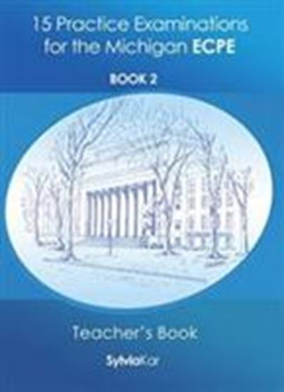 Εικόνα από 15 Practice Examinations for the Michigan ECPE Book 2- Teacher's Book