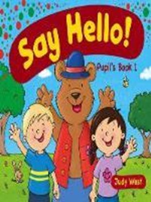 Εικόνα της Say Hello Pupil's Book 1