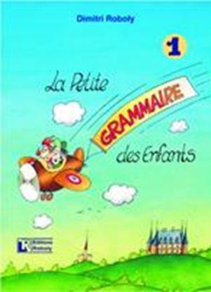 Εικόνα της LA PETIT GRAMMAIRE DES ENFANTS 1 METHODE
