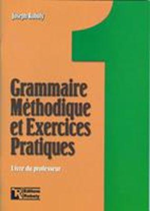 Εικόνα της GRAMMAIRE METHODIQUE DE FRANCAIS ET ΕΧERCICES PRATIQUES 1 PROFES SEUR