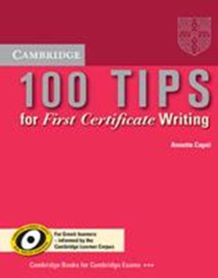Εικόνα από 100 TIPS FIRST CERTIFICATE WRITING FOR GREEK LEARNERS