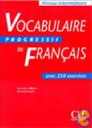 Εικόνα της VOCABULAIRE PROGRESSIF DU FRANCAIS INTERMEDIAIRE
