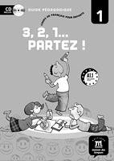 Εικόνα από 3,2,1 Partez! 1, Guide pedagogique + CD
