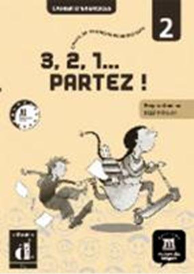 Εικόνα από 3,2,1 Partez! 2, Cahier d'exercices