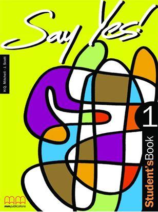 Εικόνα της Say Yes  1 - Student's Book
