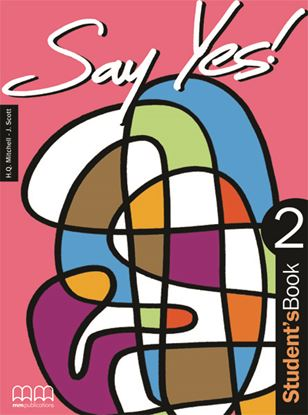 Εικόνα της SAY YES 2 Student's Book