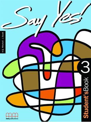 Εικόνα της Say Yes 3 - Student's Book