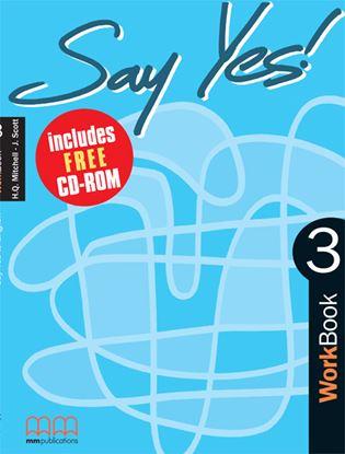 Εικόνα της SAY YES 3 Workbook (with CD)