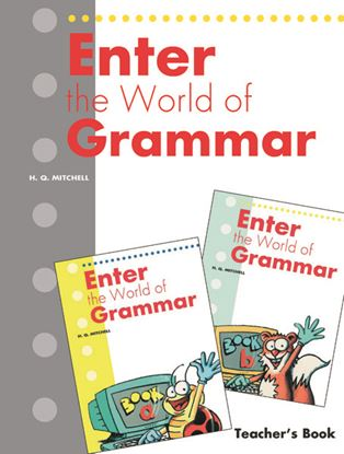 Εικόνα της ENTER THE WORLD OF GRAMMAR (A,B) Teacher's Book (English edition)