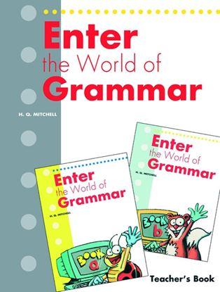 Εικόνα της Enter The World Of Grammar (A, B) - Tea acher's Book