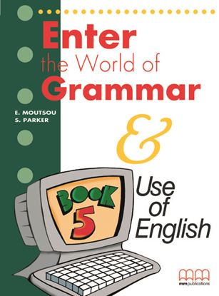 Εικόνα της ENTER THE WORLD OF GRAMMAR 5 Student's Book (English edition)