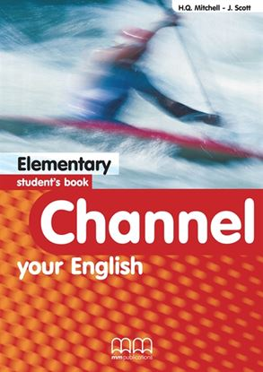 Εικόνα της Channel Your English Elementary - Stude ent's Book