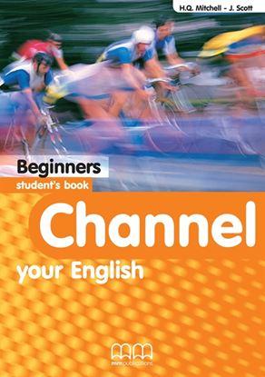 Εικόνα της CHANNEL Beginners Student's Book