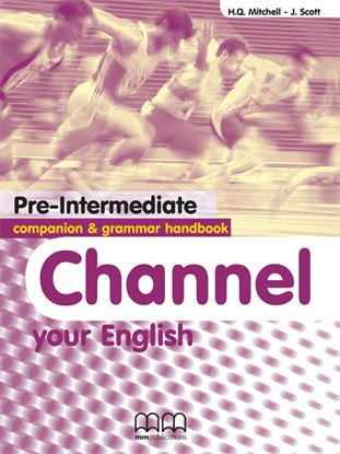 Εικόνα της Channel Your English Pre-Intermediate- Companion & Grammar Handb ook